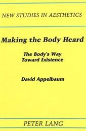 Making the Body Heard