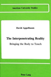 The Interpenetrating Reality | David Appelbaum |