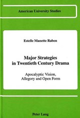 Major Strategies in Twentieth Century Drama | Estelle Manette Raben |