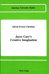 Joyce Cary's Creative Imagination