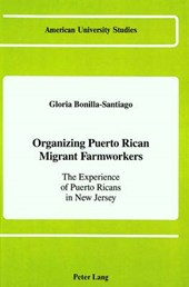 Organizing Puerto Rican Migrant Farmworkers
