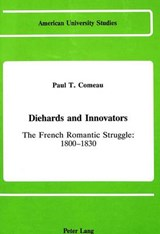 Diehards and Innovators | Paul T. Comeau |