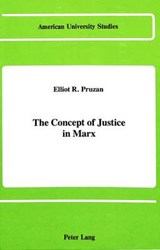 The Concept of Justice in Marx | Elliot R. Pruzan |
