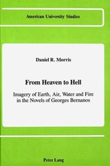 From Heaven to Hell | Daniel R. Morris |
