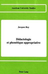 Didactologie et phonétique appropriative