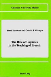 The Role of Cognates in the Teaching of French