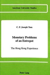 Monetary Problems of an Entrepot