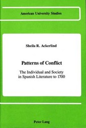 Patterns of Conflict: The Individual and Society in Spanish Literature to