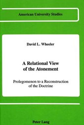A Relational View of the Atonement | David L. Wheeler |