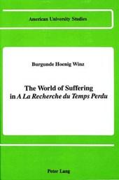 The World of Suffering in «A la recherche du temps perdu»