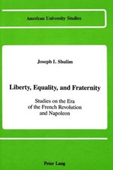 Liberty, Equality, and Fraternity | Joseph I. Shulim |