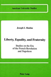 Liberty, Equality, and Fraternity