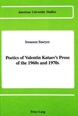 Poetics of Valentin Kataev's Prose of the 1960s and 1970s | Ireneusz Szarycz |