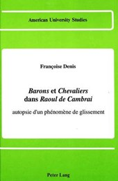 «Barons» et «Chevaliers» dans «Raoul de Cambrai»