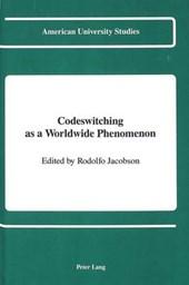Codeswitching as a Worldwide Phenomenon