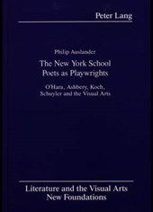The New York School Poets as Playwrights