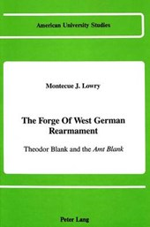 The Forge of West German Rearmament