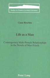 Life as a Man: