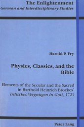 Physics, Classics, and the Bible