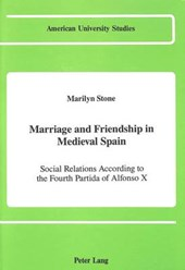Marriage and Friendship in Medieval Spain