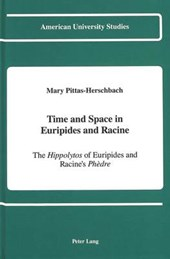 Time and Space in Euripides and Racine