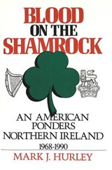 Blood on the Shamrock | Mark J. Hurley |
