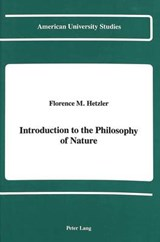 Introduction to the Philosophy of Nature | Florence M. Hetzler |