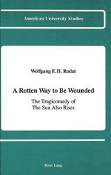 A Rotten Way to Be Wounded | Wolfgang E. H. Rudat |