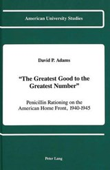 'The Greatest Good to the Greatest Number' | David P. Adams |