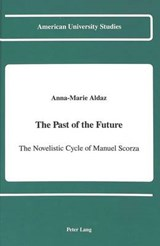 The Past of the Future | Anna-Marie Aldaz |
