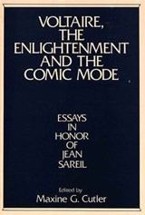 Voltaire, the Enlightenment and the Comic Mode | auteur onbekend |