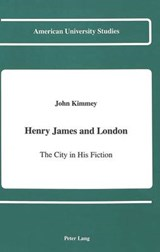 Henry James and London | John Kimmey |