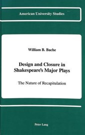 Design and Closure in Shakespeare's Major Plays