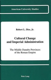 Cultural Change and Imperial Administration