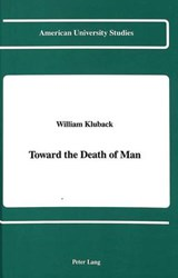 Toward the Death of Man | William Kluback |