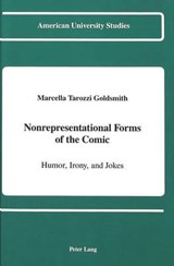 Nonrepresentational Forms of the Comic | Marcella Tarozzi Goldsmith |