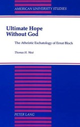 Ultimate Hope without God | Thomas H. West |
