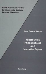 Nietzsche's Philosophical and Narrative Styles | John Carson Pettey |