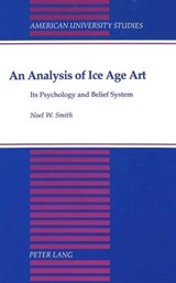 An Analysis of Ice Age Art | Noel W. Smith |
