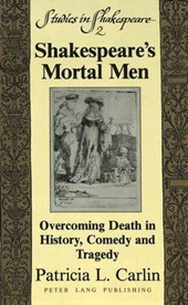 Shakespeare's Mortal Men