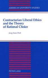Contractarian Liberal Ethics and the Theory of Rational Choice