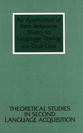 An Application of Item Response Theory to Language Testing | Inn-Chull Choi |
