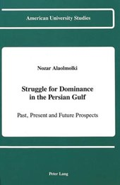 Struggle for Dominance in the Persian Gulf