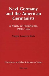 Nazi Germany and the American Germanists