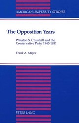 The Opposition Years | Frank A. Mayer |