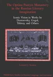The Optina Pustyn Monastery in the Russian Literary Imagination