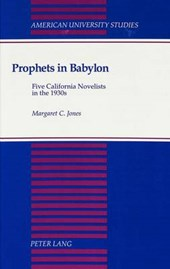Prophets in Babylon | Margaret C. Jones |