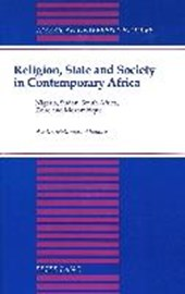 Religion, State and Society in Contemporary Africa
