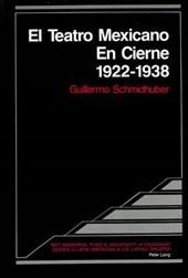 El Teatro Mexicano En Cierne 1922 -