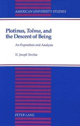Plotinus, Tolma, and the Descent of Being | Joseph N. Torchia |